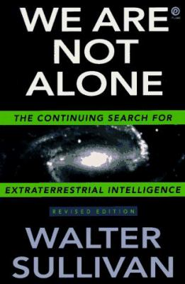 We Are Not Alone: The Continuing Search for Extraterrestrial Intelligence, Revised Edition 9780452272248