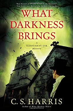 What Darkness Brings: A Sebastian St. Cyr Mystery 9780451239273