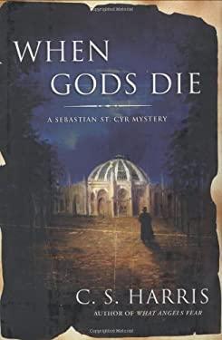 When Gods Die: A Sebastian St. Cyr Mystery 9780451219688