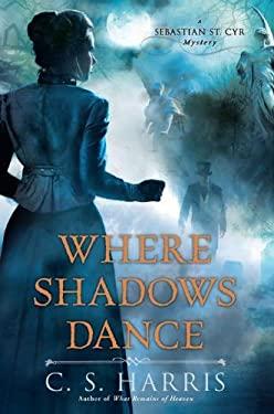 Where Shadows Dance 9780451232236
