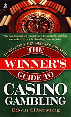 Winner's Guide to Casino Gambling: 63rd Revised Edition 9780451190185