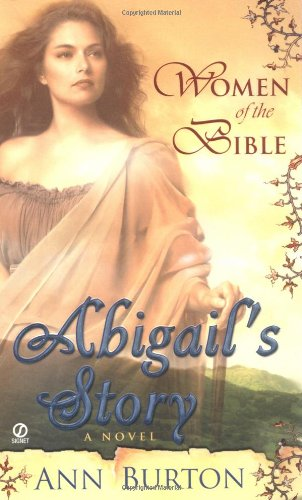 Women of the Bible: Abilgail's Story: A Novel: 6 9780451214799