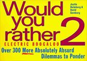 Would You Rather...? 2 Electric Boogaloo 1492595