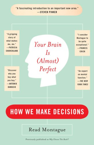 Your Brain Is (Almost) Perfect: How We Make Decisions 9780452288843