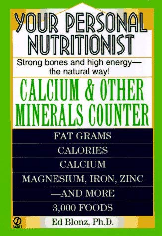 Your Personal Nutritionist: Calcium & Other Minerals Counter 9780451188809