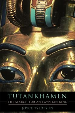 Tutankhamen: The Search for an Egyptian King 9780465020201