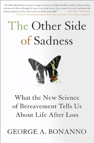 The Other Side of Sadness: What the New Science of Bereavement Tells Us about Life After Loss 9780465021901
