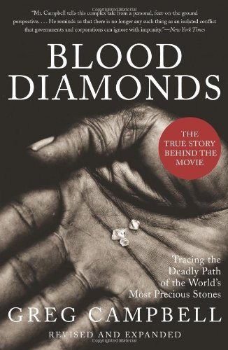 Blood Diamonds: Tracing the Deadly Path of the World's Most Precious Stones 9780465029914