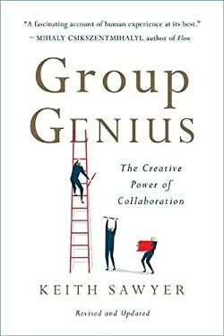 Group Genius: The Creative Power of Collaboration