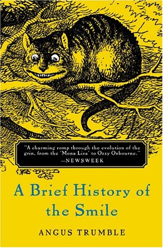A Brief History of the Smile 9780465087792