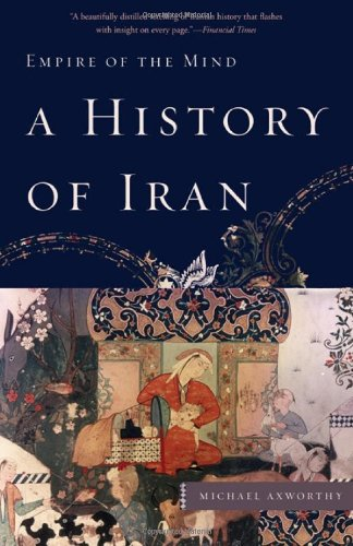 A History of Iran: Empire of the Mind 9780465019205