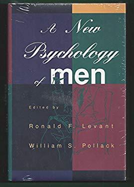 A New Psychology of Men 9780465086566