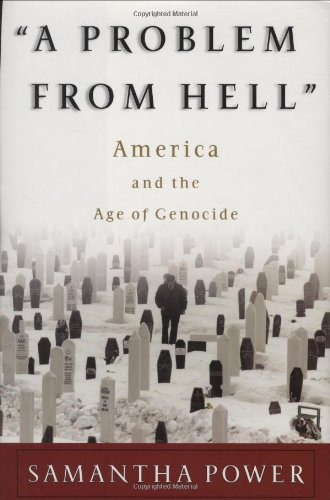 A Problem from Hell: America and the Age of Genocide 9780465061501