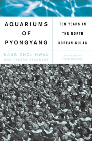 Aquariums of Pyongyang: Ten Years in the North Korean Gulag 9780465011018