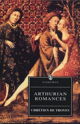 Arthurian Romances Arthurian Romances 9780460873895