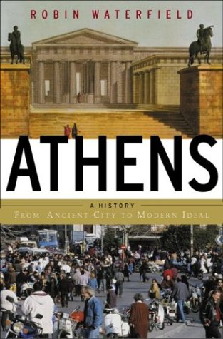 Athens: A History, from Ancient Ideal to Modern City 9780465090631