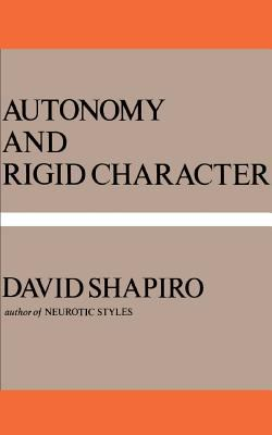 Autonomy and Rigid Character 9780465005680