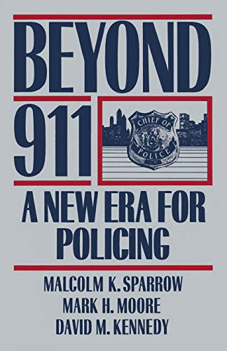 Beyond 911: A New Era for Policing 9780465006762
