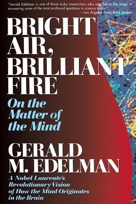 Bright Air, Brilliant Fire