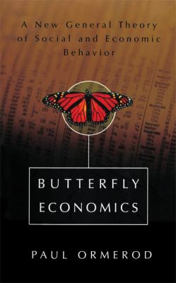 Butterfly Economics a New General Theory of Social and Economic Behavior 9780465053568