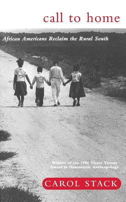 Call to Home: African-Americans Reclaim the Rural South 9780465008087