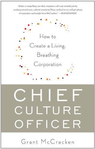 Chief Culture Officer: How to Create a Living, Breathing Corporation 9780465022045
