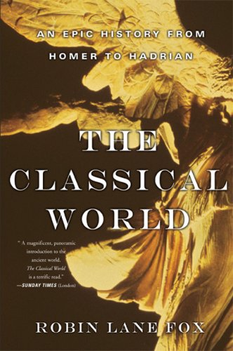 Classical World: An Epic History from Homer to Hadrian 9780465024971