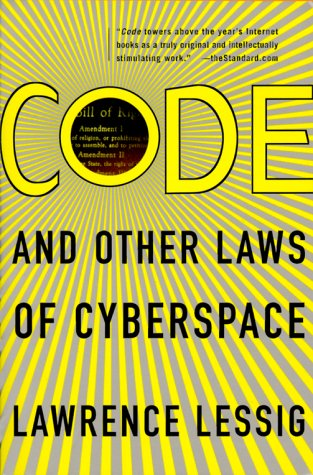 Code: And Other Laws of Cyberspace 9780465039135