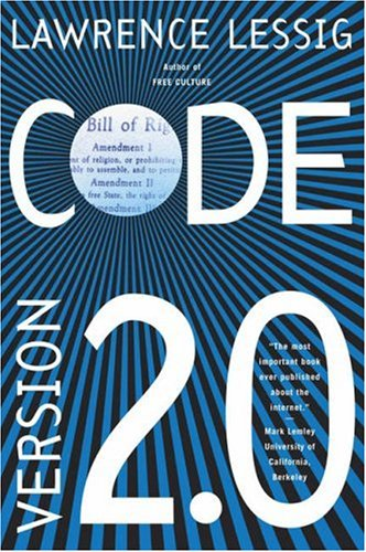 Code: And Other Laws of Cyberspace, Version 2.0 9780465039142