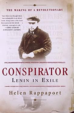 Conspirator: Lenin in Exile 9780465028597