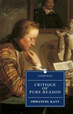 Critique of Pure Reason Critique of Pure Reason 9780460873581