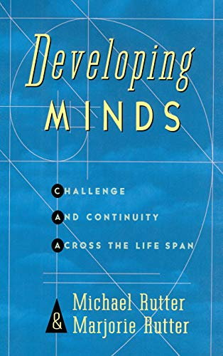 Developing Minds: Challenge and Continuity Across the Lifespan 9780465010370