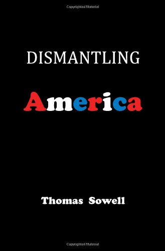 Dismantling America: And Other Controversial Essays 9780465022519