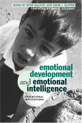 Emotional Development & Emotional Intelligence: Educational Implications 9780465095872
