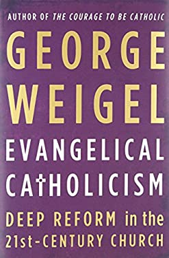 Evangelical Catholicism 9780465027682