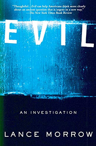 Evil: An Investigation 9780465047550
