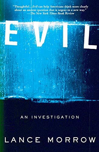 Evil : An Investigation