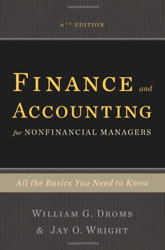 Finance and Accounting for Nonfinancial Managers: All the Basics You Need to Know 9780465018499