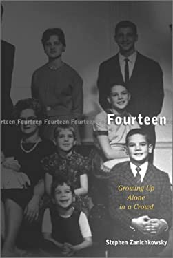 Fourteen: Growing Up Alone in a Crowd 9780465094004