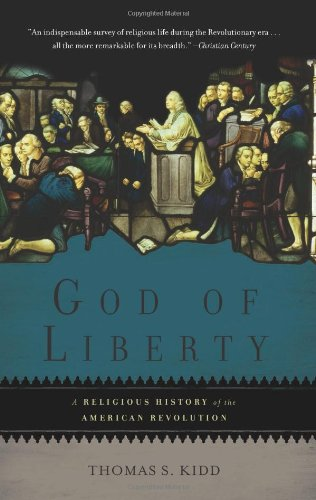 God of Liberty: A Religious History of the American Revolution 9780465028900
