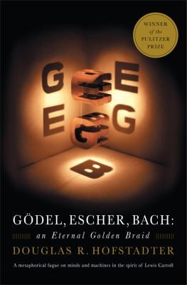 Godel, Escher, Bach: An Eternal Golden Braid 9780465026562
