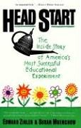 Head Start: The Inside Story of America's Most Successful Educational Experiment 9780465028856