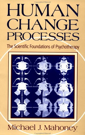 Human Change Process: The Scientific Foundations of Psychotherapy 9780465031184