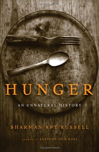 Hunger: An Unnatural History 9780465071630