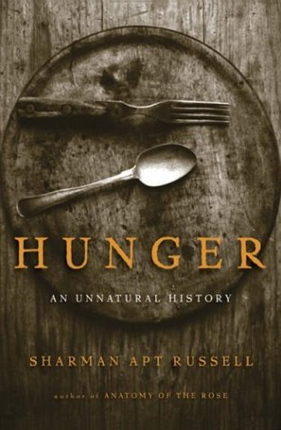 Hunger: An Unnatural History 9780465071654