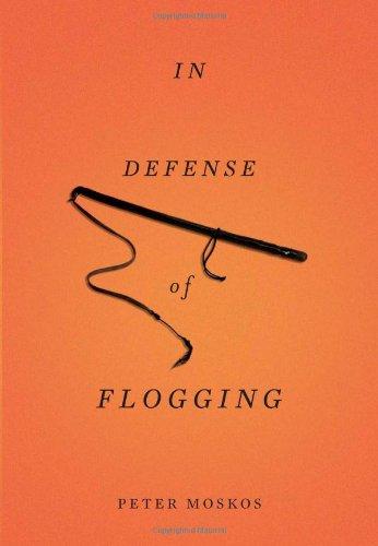 In Defense of Flogging