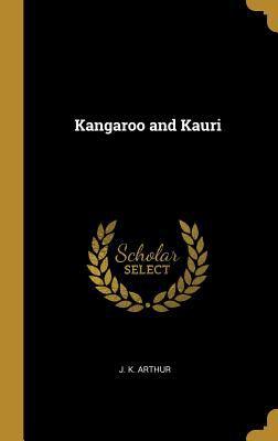 Kangaroo and Kauri