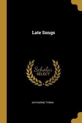 Late Songs