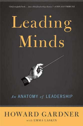 Leading Minds: An Anatomy of Leadership 9780465027736