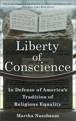 Liberty of Conscience: In Defense of America's Tradition of Religious Equality 9780465018536